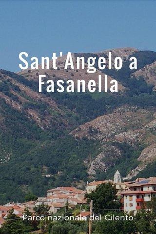 Sant'Angelo a Fasanella Parco nazionale del Cilento