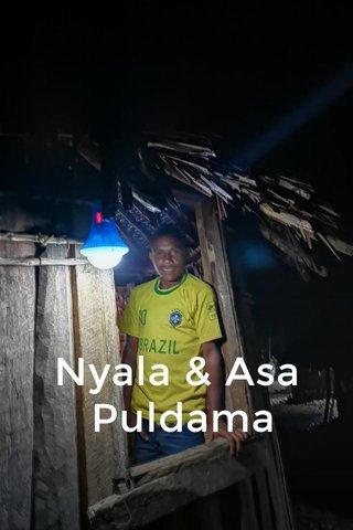 Nyala & Asa Puldama