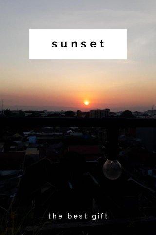 sunset the best gift