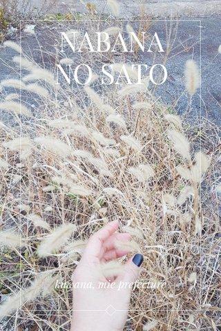NABANA NO SATO kuwana, mie prefecture