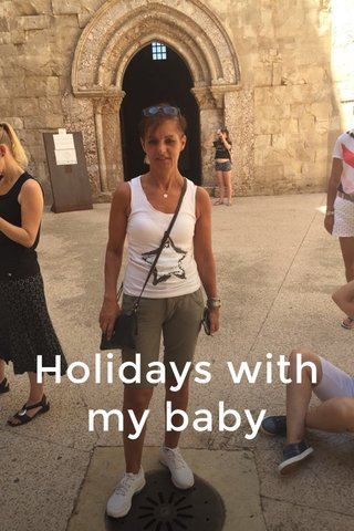 Holidays with my baby