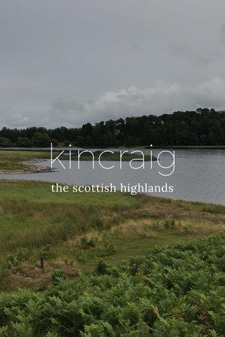 kincraig the scottish highlands