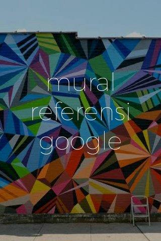 mural referensi google