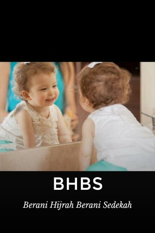 BHBS Berani Hijrah Berani Sedekah