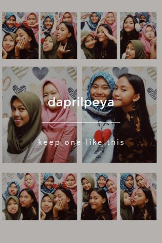 daprilpeya keep one like this
