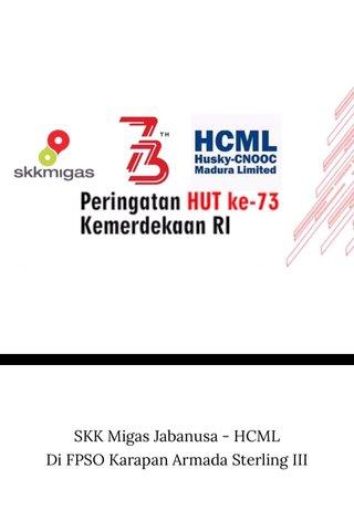 SKK Migas Jabanusa - HCML Di FPSO Karapan Armada Sterling III