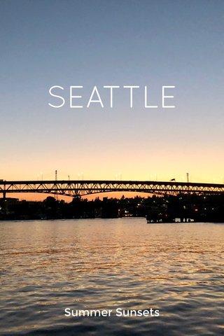 SEATTLE Summer Sunsets