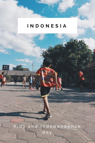 INDONESIA Kids and Independence day