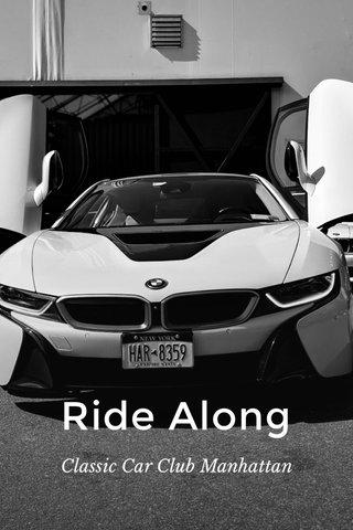 Ride Along Classic Car Club Manhattan