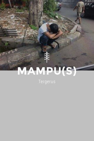 MAMPU(S) Tergerus