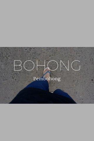 BOHONG Pembohong