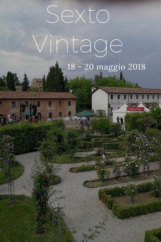 Sexto Vintage 18 - 20 maggio 2018