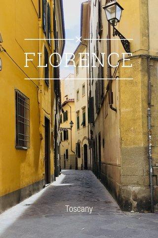FLORENCE Toscany