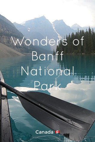 Wonders of Banff National Park Canada 🇨🇦