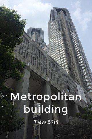Metropolitanbuilding Tokyo 2018