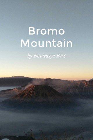 Bromo Mountain by Novitasya EPS