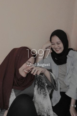 1997 22nd August
