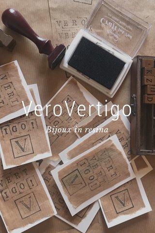 VeroVertigo Bijoux in resina