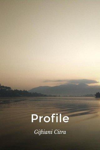 Profile Giftiani Citra