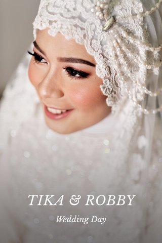 TIKA & ROBBY Wedding Day