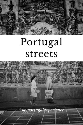 Portugal streets #myportugalexperience