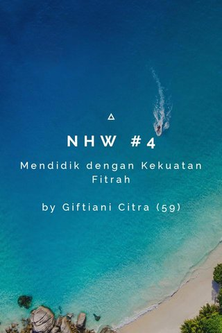 NHW #4 Mendidik dengan Kekuatan Fitrah by Giftiani Citra (59)