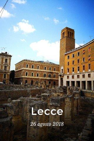 Lecce 26 agosto 2018
