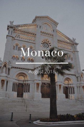 Monaco August 2018