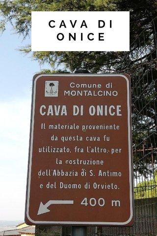 CAVA DI ONICE
