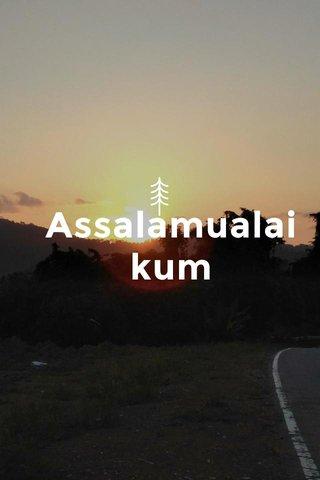 Assalamualaikum