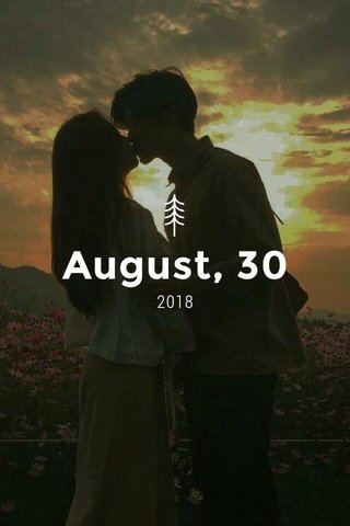 August, 30 2018