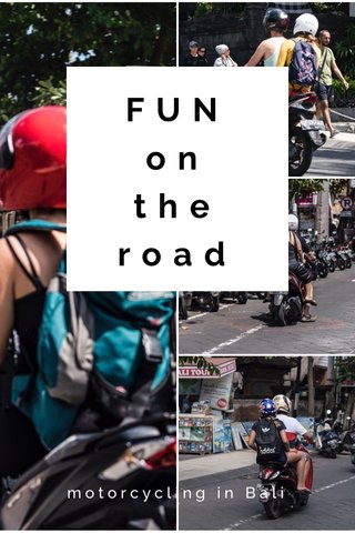 FUN on the road motorcycling in Bali