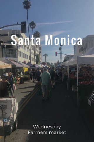 Santa Monica Wednesday Farmers market
