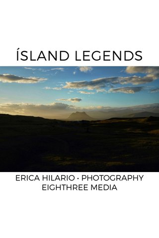 ÍSLAND LEGENDS ERICA HILARIO • PHOTOGRAPHY EIGHTHREE MEDIA