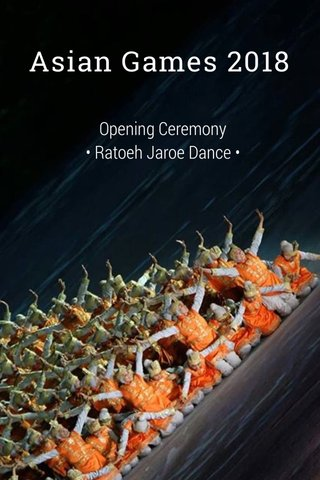 Asian Games 2018 Opening Ceremony • Ratoeh Jaroe Dance •