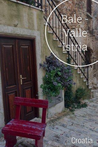 Bale - Valle Istria Croatia
