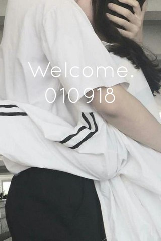 Welcome. 010918