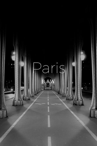 Paris B &W