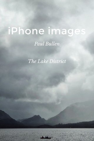 iPhone images Paul Bullen The Lake District