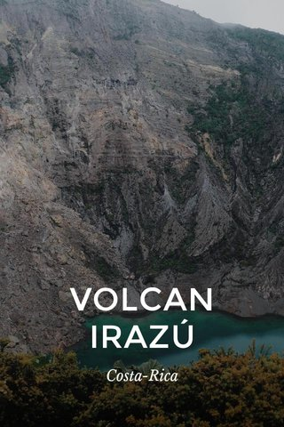 VOLCAN IRAZÚ Costa-Rica