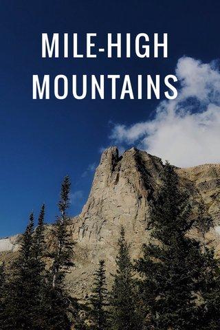 MILE-HIGH MOUNTAINS
