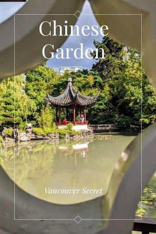 Chinese Garden Vancouver Secret