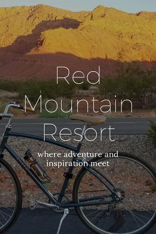 Red Mountain Resort where adventure and inspiration meet