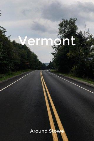 Vermont Around Stowe