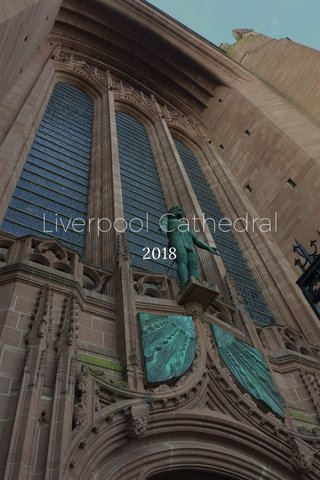 Liverpool Cathedral 2018