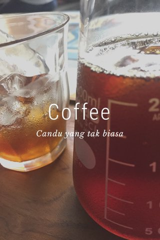 Coffee Candu yang tak biasa