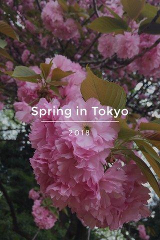 Spring in Tokyo 2018