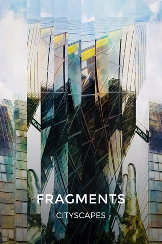 FRAGMENTS CITYSCAPES