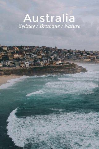 Australia Sydney / Brisbane / Nature