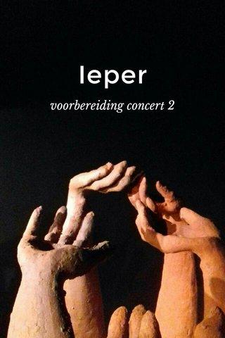 Ieper voorbereiding concert 2